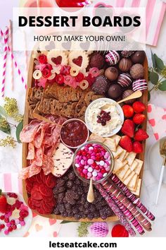 Dessert boards are the easiest way to create a show-stopping dessert for any party! Get inspiration and expert tips on how to make your own. #dessert #dessertboard #grazingboard #dessert #partyideas #sweets