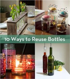Roundup: 10 Great Ways to Reuse Glass Bottles and Jars