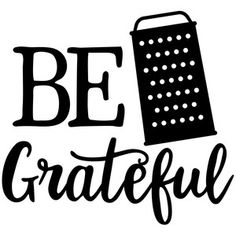Silhouette Design Store: be grateful