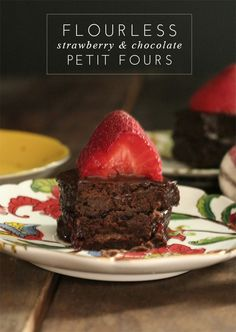 Flourless Chocolate Strawberry Petit Fours for guests who are Gluten-Free (and those who just love dessert)!