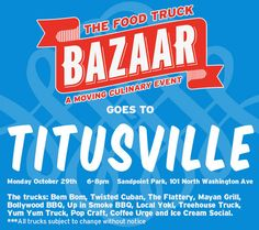 TheDailyCity.com: The Food Truck Bazaar Goes to Melbourne, Lake Nona area and Titusville on Sunday and Monday