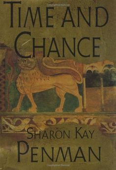 Time and Chance by Sharon Kay Penman  Historical Fiction