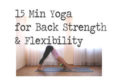 15 Minute Yoga for Back Strength and Flexibility — YOGABYCANDACE