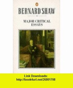 Major Critical Essays (Shaw Library) (9780140450293) George Bernard Shaw, Michael Holroyd , ISBN-10: 0140450297  , ISBN-13: 978-0140450293 ,  , tutorials , pdf , ebook , torrent , downloads , rapidshare , filesonic , hotfile , megaupload , fileserve