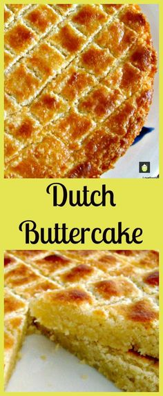 Dutch Buttercake (Boterkoek) . This is a moist, soft butter cake, famous in the Netherlands. Often served with a cup of coffee. Easy to make and very popular!