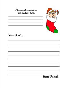Santa Claus  PO Box 1  Santa Claus, IN 47579    If you would like to use our Santa Letter form, just click on the elf below, save the letter to your computer, and print:         Every letter mailed to Santa Claus before December 21st, will receive a letter back from Santa Claus himself! The earlier you can send in your letter the better.    To help pay for postage, donations would greatly be appreciated. They can be sent to the address listed above as well.
