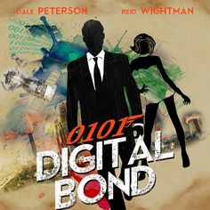 Digital Bond Movie Poster (Cyber Security Spoof on James Bond Poster) by Hass7