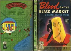 Blood on the Black Market - Brett Halliday. Cover art by Ben Hallam. Map by Ruth Belew.
