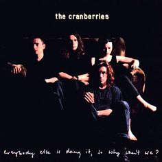 The Cranberries -  Not Sorry