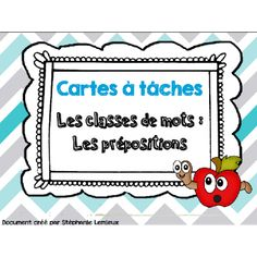 Cartes à tâches : les prépositions French Immersion, Speech Therapy Activities, Future Classroom, Word Work, Teaching Tools, Task Cards, Second Grade, Classroom Management, Grammar
