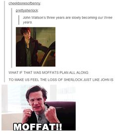 You know, the thought had crossed my mind. MOFFAT. @Caitlin M you were right!!!