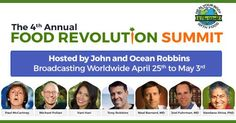 Get cutting edge insights from the world's top food experts during the Food Revolution Summit from April 25-May 3. Join for free!