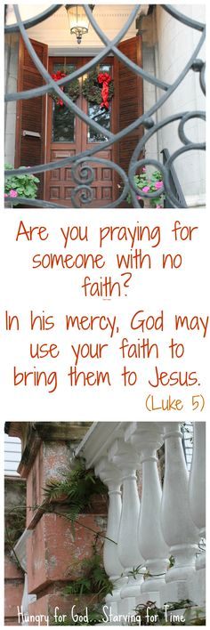 When someone you love has no faith, is there any hope for them?