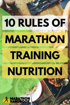 Our 10 essential nutrition rules for what to eat when in marathon training mode! # what is Nutrition 10 Rules of Marathon Training Nutrition Nutrition Marathon, Marathon Training Diet, Marathon Diet, First Marathon, Marathon Runner Diet, Marathon Recovery, Boston Marathon, Best Food For Runners, Runners Food