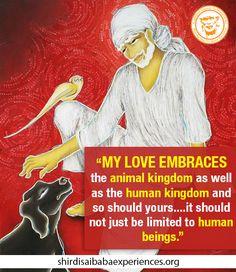 My Love Embraces The Animal And Human Kingdom - Shirdi Sai Baba Wallpaper - Free…
