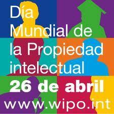 26.04.2013 Dia Mundial de la Propietat Intelectual. La P.I. són les creacions personals d'obres literàries, artístiques, invencions, ... que per aixo tenen drets d'autors que moltes vegades s'ignoren, per això durant aquest dia es vol reflexionar sobre el respecte als artistes i a les seves obres.  + info: http://www.wipo.int/ip-outreach/es/ipday/