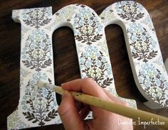 21 No-Sew Fabric Scrap Ideas {Roundup}: Fabric Covered Initial/Perfect Idea to put on a wreath!