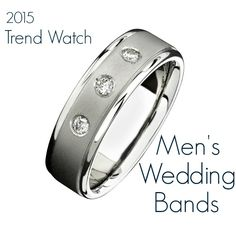 Find out what's on tap for men's wedding band + accessory trends in 2015 http://groomsadvice.com/2014/10/12/trend-watch-mens-wedding-bands-and-accessories/