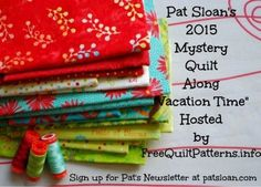 2015 Pat Sloan Mystery BOM Vacations Materials List