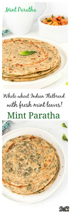 Flaky and soft Mint Paratha is great with any Indian curry. #vegan # ...