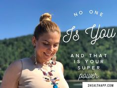 No one is you and that is your #superpower  #wordsofwisdom #wordstoliveby #yoga #selflove #2healthapp
