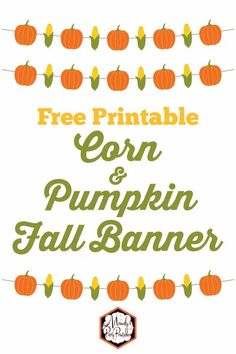 Free Printable Fall Banner | Perfect for Thanksgiving | Mandy's Party Printables Free Thanksgiving Printables, Thanksgiving Banner, Fall Banner, Diy Banner, Free Printables, Party Printables, Free Pumpkin Patch, Free Printable Banner Letters, Pumpkin Printable