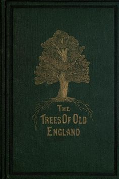 The Trees of Old England