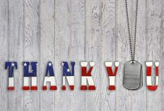 Thank You to all U.S. Military Veterans; Past, Present and Future!