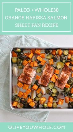 By Caroline Fausel. Don't you just LOVE a healthy sheet pan meal? This Orange Harissa Salmon Sheet Pan Meal will hit the spot! - Olive You Whole Whole30 Dinner Recipes, Paleo Dinner, Paleo Whole 30, Whole 30 Recipes, Salmon Recipes, Seafood Recipes, Dinner Suggestions, Roasted Vegetables, Dairy Free Recipes