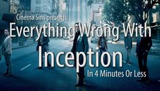 Everything Wrong With Inception In 4 Minutes Or Less - YouTube
