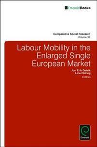 Labour mobility in the enlarged single european market / edited by Jon Erik Dolvik, Line Eldring