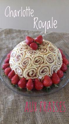 Charlotte royale aux fraises / La table de clara Charlotte Royale Recipe, Peanut Butter Frosting, Raspberry Filling, Gateaux Cake, British Baking, French Food, Sponge Cake, Pinterest Recipes, Yummy Cakes