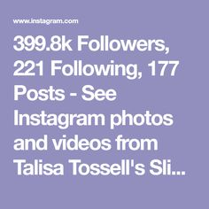 399.8k Followers, 221 Following, 177 Posts - See Instagram photos and videos from Talisa Tossell's Slimes (@talisa.tossell)