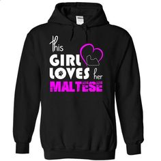 This Girl Loves Her Maltese - #tshirt diy #sweater coat. ORDER HERE => https://www.sunfrog.com/Pets/This-Girl-Loves-Her-Maltese-gqqro-Black-15074733-Hoodie.html?68278