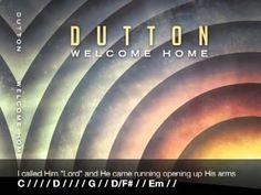 This is an awesome song <3 Welcome Home ~ Dutton