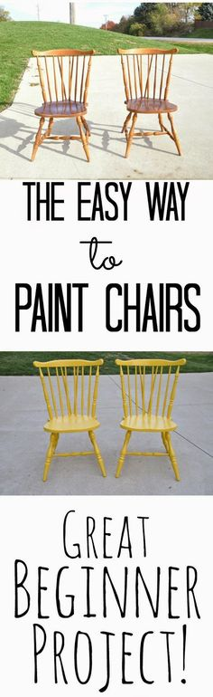 Best DIY Projects: The Easy Way to Paint Chairs {Great Beginner Project}. Wish I would have known this sooner!