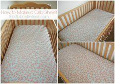 How to Make a Crib Sheet - The Ribbon Retreat Blog ~ I wish this would make sense to me!! B/c I want to make it!