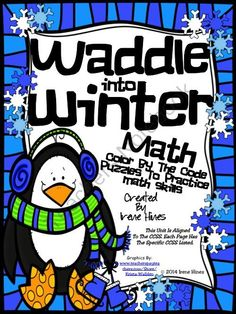 Waddle Into Winter ~ Penguin Math Printables Color By The Co - One lucky winner will receive.... Waddle Into Winter ~ Penguin Math Printables Color By The Code Puzzles~This Unit Is Aligned To The CCSS. Each Page Has The Specific CCSS Listed.~This set includes 4 math puzzles:Two puzzles with following addition skills mixed on each puzzle:~ 2 Digit Addition Without Regrouping~ Basic Addition Facts~ 3 Addend AdditionTwo puzzles with following subtraction skills mixed on each puzzle:~ 2 Digit…