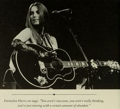 Miss Emmylou Harris Stage life Photog unknown