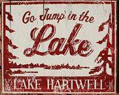 Go Jump in the Lake-Lake Hartwell