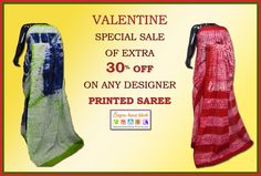 Valentine month special Sale of extra 30% off on any Designer Printed Saree at BagruHandBlock.