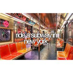 bucket list- ride a subway in new york (completed 2010)