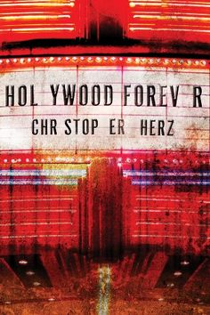 Hollywood Forever by Christopher Herz