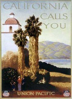 Vintage Union Pacific, California Calls You