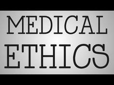 Nursing Education | Medical Ethics - YouTube