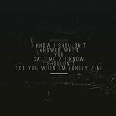 Nf Remember This I Love This Verse Nf In 2019 Music Quotes