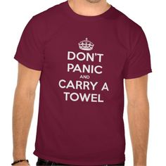 Carry a towel. Always. ALWAYS.