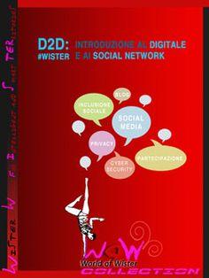 #D2DWISTER - Introduzione al digitale e social network