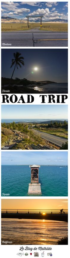 Take me on a road trip!  32 awesome roads in the US ☞ Le blog de Mathilde www.maathiildee.com