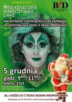 [5.12.2016] Spektakl Strażniczka Magicznego Lasu – Kwidzyńskie Centrum Kultury